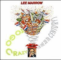 Lee Marrow - To Go Crazy (In The 20th Century) (Mix Version)