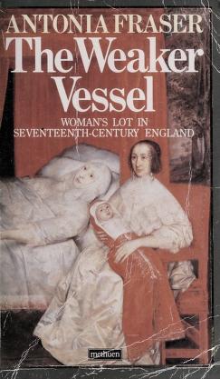 Cover of: The weaker vessel | Antonia Fraser