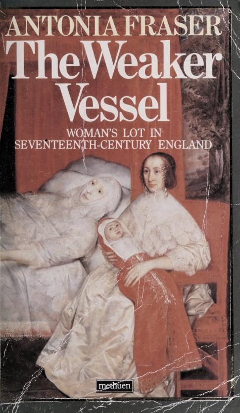 The weaker vessel by Antonia Fraser